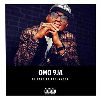 Omo 9ja (feat. Feelamboy)
