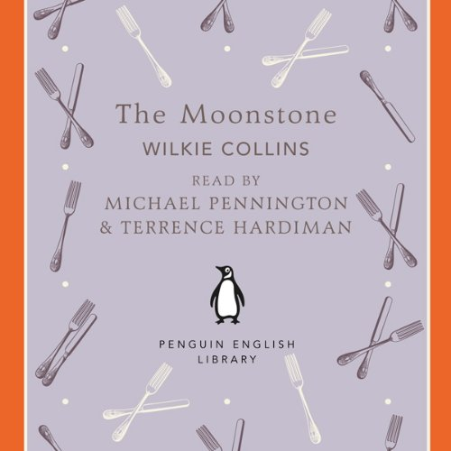The Moonstone                   By:                                                                                                                                 Wilkie Collins                               Narrated by:                                                                                                                                 Michael Pennington,                                                                                        Terence Hard                      Length: 5 hrs and 20 mins     8 ratings     Overall 3.6