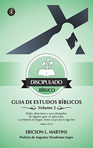 Discipulado Bíblico: Guia de Estudos Bíblicos, Volume 2