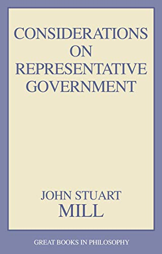 Considerations on Representative Government (Great Books...