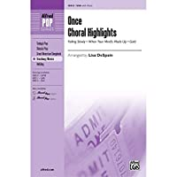 Once - Choral Highlights - Featuring the music of Glen Hansard / arr. Lisa DeSpain - Choral Octavo - SSA