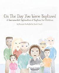 The Best Children's Book I Have Read on Baptism