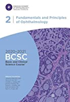 2020-2021 Basic and Clinical Science Course (TM) (BCSC), Section 02: Fundamentals and Principles of Ophthalmology