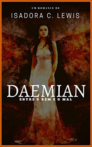 DAEMIAN: Entre o Bem e o Mal (Portuguese Edition)