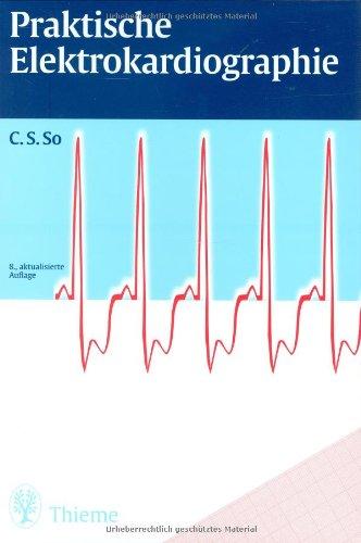 Praktische Elektrokardiographie