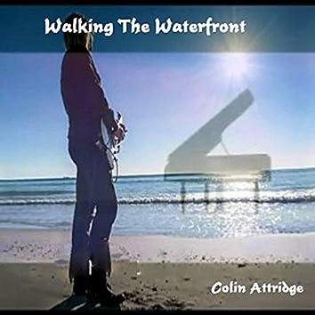 Walking The Waterfront