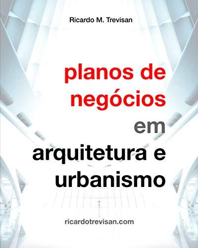 Planos de negócios em Arquitetura e Urbanismo (Gestão Arquitetônica)
