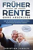 Früher in Rente - ohne Abschläge: Wie Sie schon...