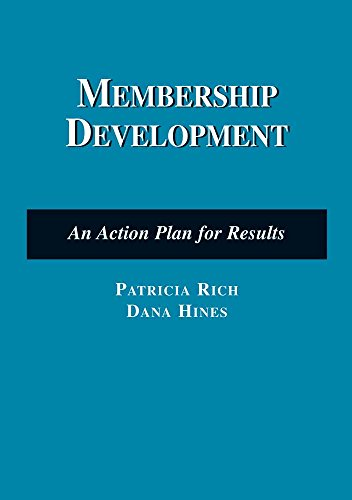 Membership Development: An Action Plan for Results: An...