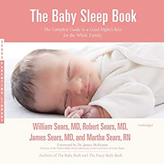 The Baby Sleep Book: The Complete Guide to a Good Night's Rest for the Whole Family cover art