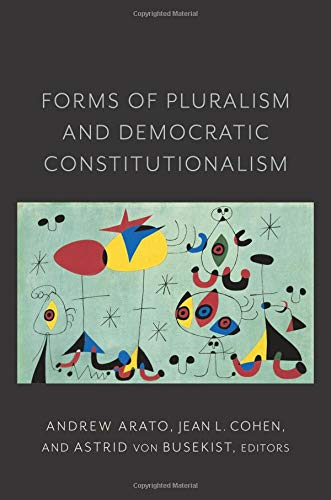 Forms of Pluralism and Democratic Constitutionalism