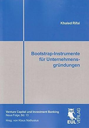 Bootstrap-Instrumente für Unternehmensgründungen