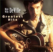 Mink Willy Deville - Greatest Hits