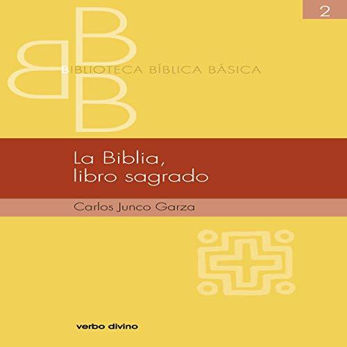 La Biblia, libro sagrado