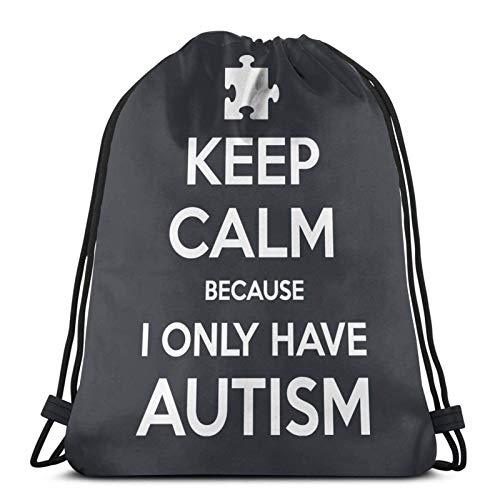 Lmtt Mochila con cordón Mochila deportiva Mochila de viaje Bolsa de viaje Mantener la calma porque solo tengo autismo