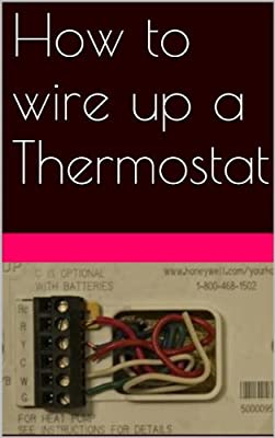 How to wire up a thermostat, HVAC, Air Conditioning, Heat Pumps, Split Systems
