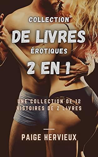 Collection de livres érotiques 2 en 1: Une collection de 12 histoires de 2 livres