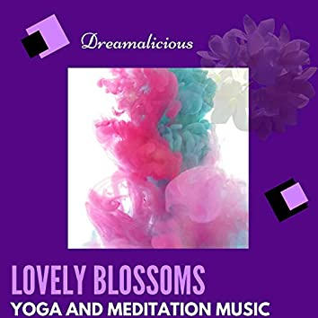 Lovely Blossoms - Yoga And Meditation Music