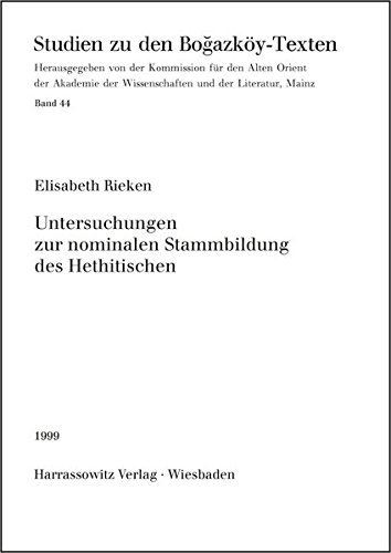 Untersuchungen zur nominalen Stammbildung des Hethitischen (Studien zu den Bogazköy-Texten, Band 44)