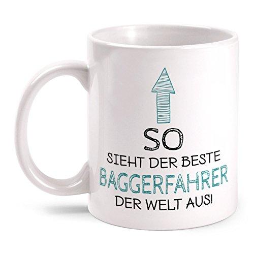 Fashionalarm Tasse So sieht der beste Baggerfahrer der Welt aus beidseitig bedruckt mit Spruch   Geschenk Idee Bagger Führer Bauarbeiter Beruf, Farbe:weiß