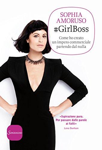 #GirlBoss: Come ho creato un impero…