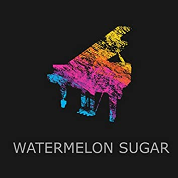 Watermelon Sugar (Piano Version)