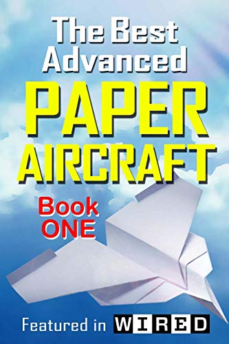 The Best Advanced Paper Aircraft - Book 1