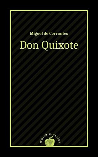 Don Quixote by Miguel de Cervantes (English Edition)