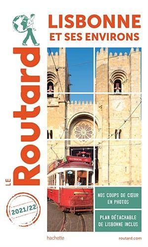 Guide du Routard Lisbonne et ses environs 2021 22