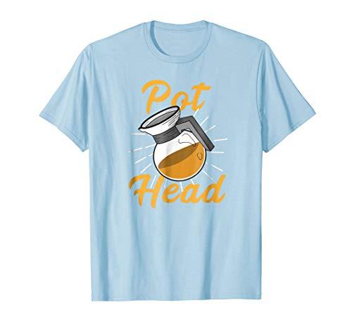 Funny PotHead T-Shirt. Coffee Pot Head Gift Men