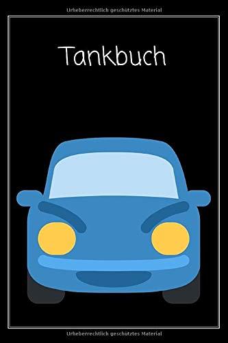 Tankbuch: A6 - Tankheft für KFZ | Spritverbrauch im Blick | tabellarische Dokumentation von 850 Tankvorgängen | Tanknotizbuch kompakt