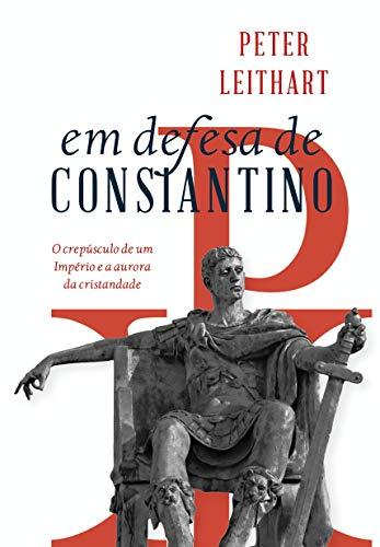 Em defesa de Constantino