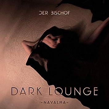 Dark Lounge - Navalha