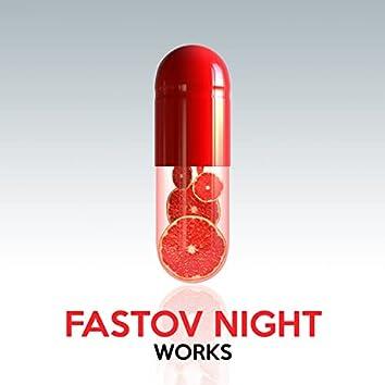 Fastov Night Works