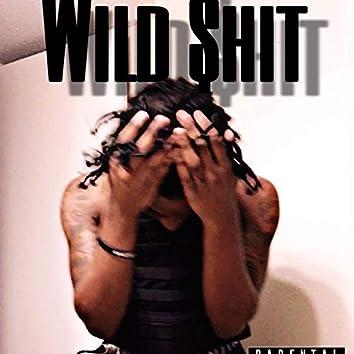 Wild $hit