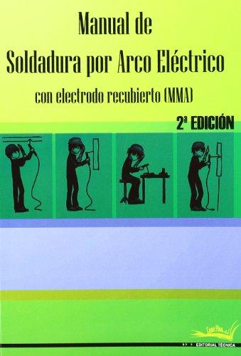 Manual soldadura arco eléctrico - 2ª edición