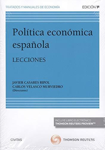 Política económica española (Papel + e-book): Lecciones (Tratados y Manuales de Economía)