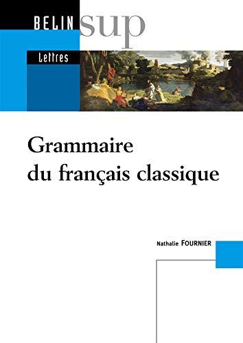 La Grammaire du français classique.