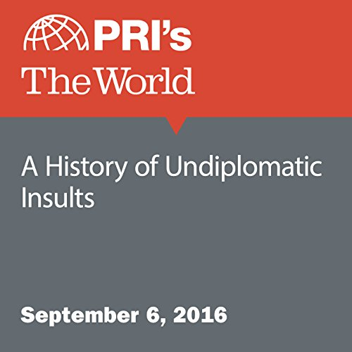 A History of Undiplomatic Insults audiobook cover art