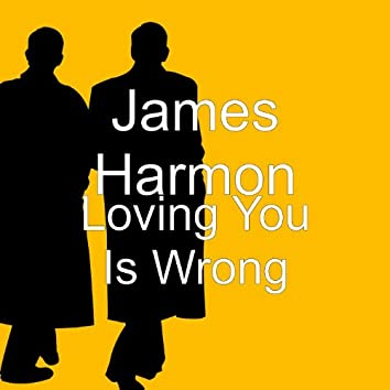Loving You Is Wrong (Extended Version)