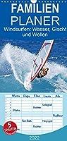 Windsurfen: Wasser, Gischt und Wellen - Edition Funsport - Familienplaner hoch (Wandkalender 2022 , 21 cm x 45 cm, hoch): Im Wind stehen, uebers Wasser gleiten: Windsurfen (Monatskalender, 14 Seiten )