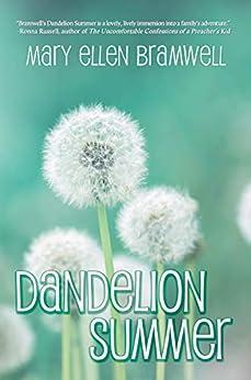Dandelion Summer by [Mary Ellen Bramwell]
