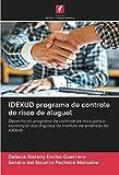 IDEXUD programa de controle de risco de aluguel: Desenho do programa de controle de risco para a localização dos arquivos do instituto de extensão do IDEXUD