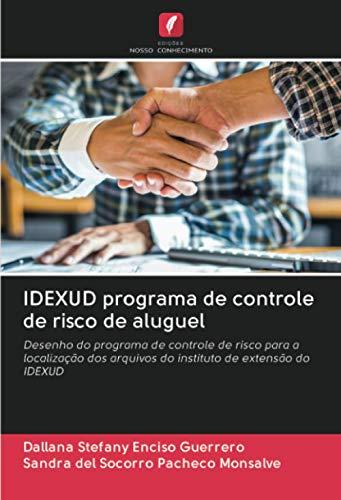 IDEXUD programa de controle de risco de aluguel: Desenho do programa de...