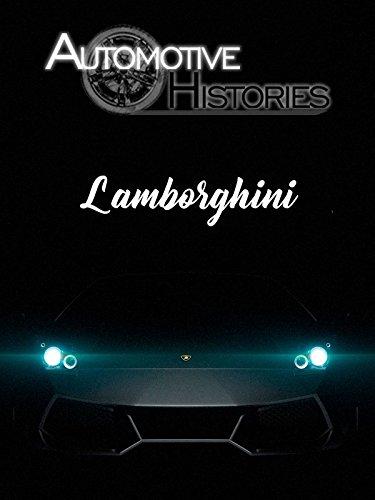 Automotive Histories - Lamborghini