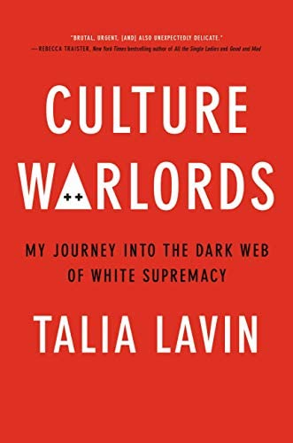 Culture Warlords My Journey Into the Dark Web of White Supremacy product image