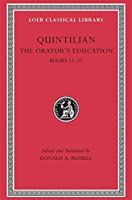 The Orator's Education, Volume V: Books 11-12 (Loeb Classical Library)