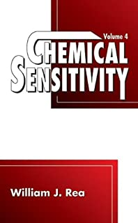 Chemical Sensitivity: Tools, Diagnosis and Method of Treatment, Volume IV