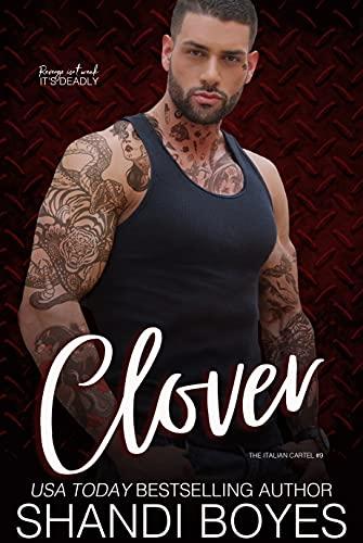Clover (The Italian Cartel Book 9)