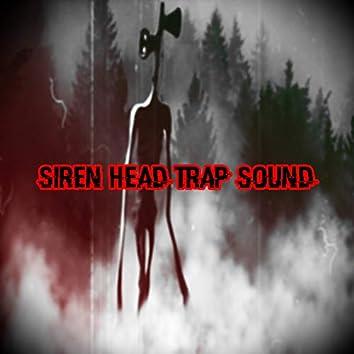 Siren Head Trap Sound
